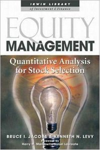 Equity Management: Quantitative Analysis for Stock Selection (repost)