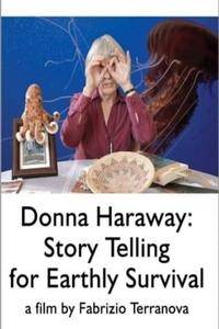 Donna Haraway: Story Telling for Earthly Survival (2016)