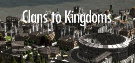 Clans to Kingdoms (2019)
