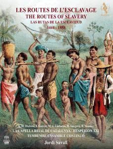 Jordi Savall - The Routes of Slavery 1444-1888 (2017) {Alia Vox Official Digital Download AVSA9920}