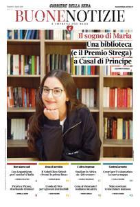 Corriere della Sera Buone Notizie - 9 Aprile 2019