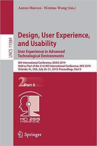 Design, User Experience, and Usability. User Experience in Advanced Technological Environments: 8th International Confer