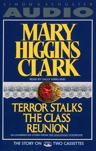 «Terror Stalks the Class Reunion» by Mary Higgins Clark