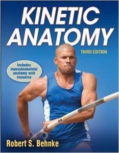 Kinetic Anatomy, 3rd Edition (repost)