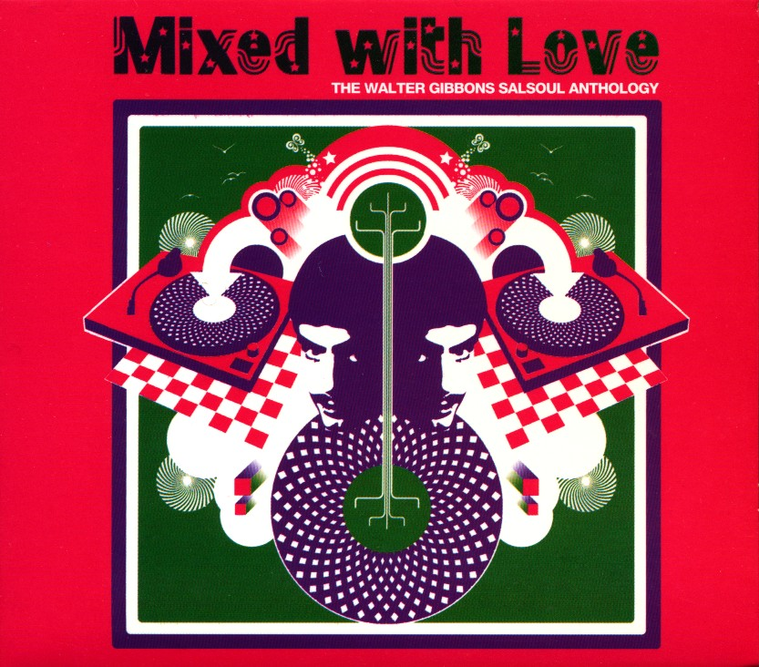 VA - Mixed with Love: The Walter Gibbons Salsoul Anthology (2004)