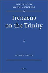 Irenaeus on the Trinity (Repost)