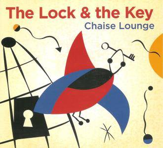 Chaise Lounge - The Lock & the Key (2017)