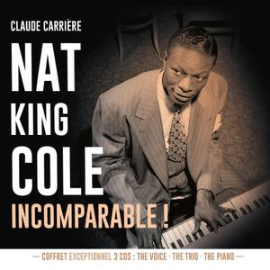 Nat King Cole - Incomparable! (3CD) (2019)