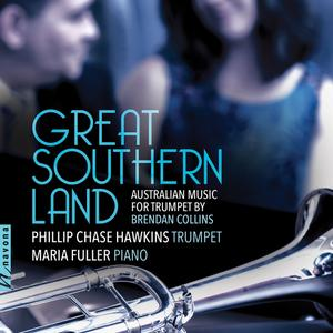 Phillip Chase Hawkins & Maria Fuller - Brendan Collins: Great Southern Land (2019) [Official Digital Download 24/88.2]