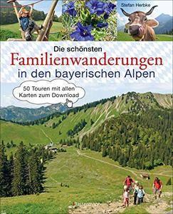 Die schönsten Familienwanderungen in den bayerischen Alpen