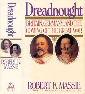 Dreadnought; Britain, Germany, and the Coming of the Great War - Massie (1991)