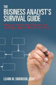 The Business Analyst's Survival Guide: Managing Interpersonal Dynamics and Leveraging Repeat Behavior Patterns