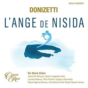 Mark Elder & Orchestra of the Royal Opera House - Donizetti: L'Ange de Nisida (Live) (2019)