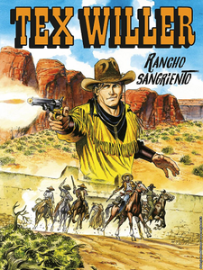 Tex Willer N.7 - Rancho Sangriento (05-2019) (Nuova Serie)