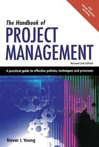 The Handbook of Project Management: A Practical Guide to Effective Policies and Procedures (Repost)