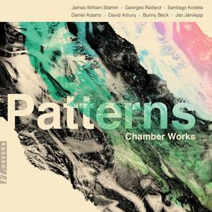Patterns: Chamber Works (2019)