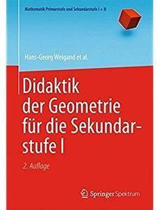 Didaktik der Geometrie für die Sekundarstufe I (Auflage: 2) [Repost]