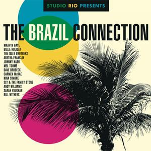 VA - Studio Rio Presents: The Brazil Connection (2014) {Sony Music Legacy Europe}