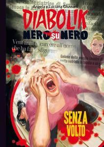 Diabolik Nero su Nero - Volume 95 - Senza Volto (2016)