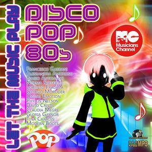 VA - Let The Music Play: Disco Pop 80s (2016)