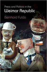 Press and Politics in the Weimar Republic