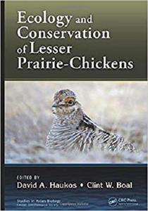 Ecology and Conservation of Lesser Prairie-Chickens (Studies in Avian Biology) [Repost]