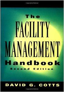 The Facility Management Handbook, 2nd Edition