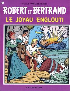 Robert et Bertrand - Tome 17 - Le Joyau Englouti