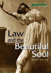 Law & the Beautiful Soul