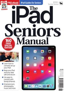 The iPad Seniors Manual – August 2019