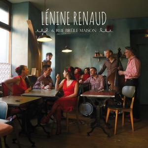Lénine Renaud - 6, rue brûle maison (2015)