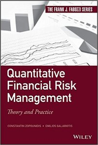 Quantitative Financial Risk Management: Theory and Practice (repost)