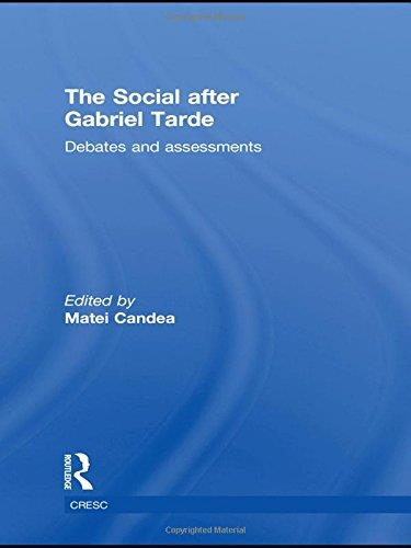 The Social after Gabriel Tarde: Debates and Assessments (CRESC)