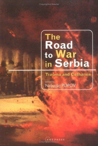 The Road to War in Serbia
