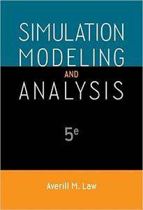 Simulation Modeling and Analysis, 5th Edition