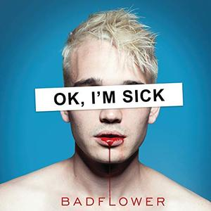Badflower - OK, I'M SICK (2019) [Official Digital Download 24/96]