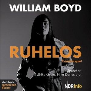 William Boyd - Ruhelos