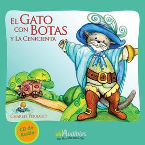 «El Gato con Botas y la Cenicienta» by Charles Perrault
