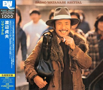 Sadao Watanabe - Recital (1976) {2015 DSD Japan East Wind Masters Collection 1000 UCCJ-9178}