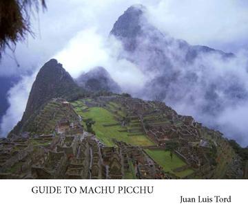 Guide to Machu Picchu