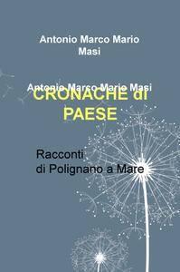 CRONACHE DI PAESE