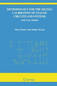 Methodology for the Digital Calibration of Analog Circuits and Systems with Case Studies