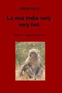 La mia India very very hot