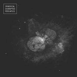 Spherical Disrupted - Periapsis (2016)