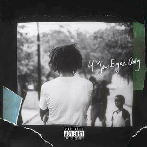 J. Cole - 4 Your Eyez Only (2016) {Dreamville}