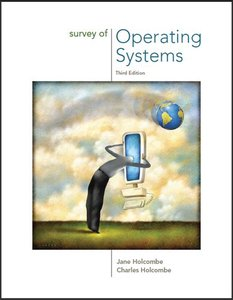 Survey of Operating Systems, 3 edition