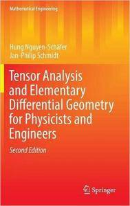 Tensor Analysis and Elementary Differential Geometry for Physicists and Engineers, 2nd edition