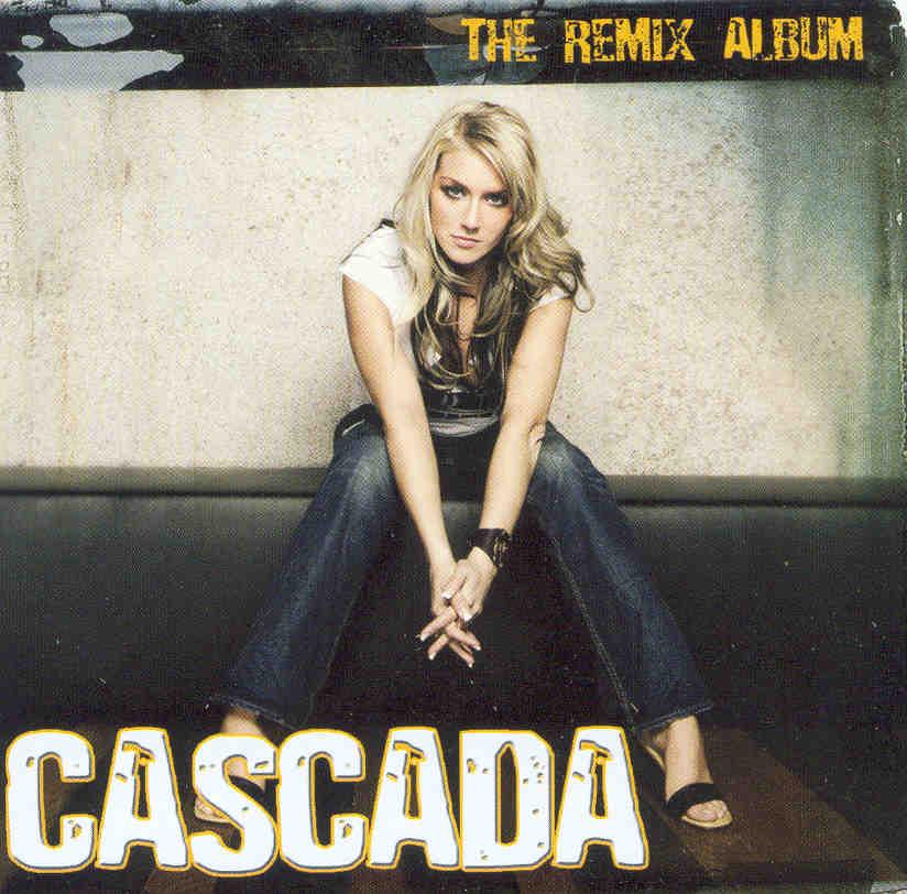 Cascada - The Remix Album (2006)