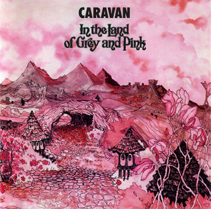 Caravan - In the Land of Grey and Pink (1971) [2011, 40th Anniversary Deluxe Edition, 2CD+DVD]