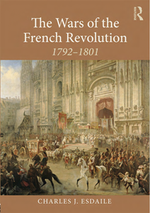 The Wars of the French Revolution : 1792–1801